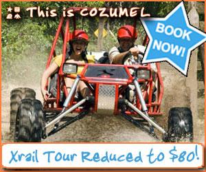 Cozumel Xrail Tour